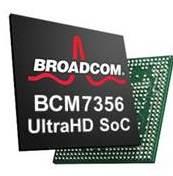 BCM 7356. Photo: Broadcom